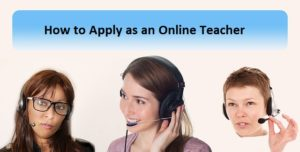 How and Where to Apply as a Home-based Online Teacher?