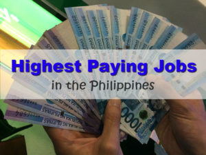What are the Highest Paying Jobs in the Philippines?