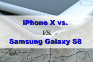 Should you go for iPhone X or Samsung Galaxy S8?