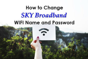 How to Change SKY Broadband WIFI Name and Password
