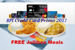 Free Jollibee Chicken Joy with your BPI Credit Card (Promo 2017)