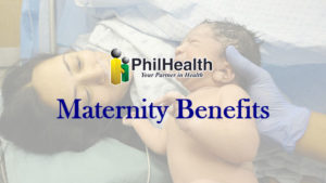 PhilHealth Maternity Benefits for Women About to Give Birth