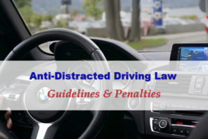 How to Avoid Violations Against the Anti-Distracted Driving Law (RA 10913)