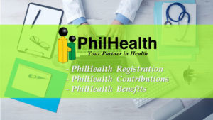 PhilHealth How Tos: PhilHealth Registration, Contributions, Benefits, and more!