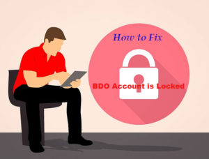 3 Simple Steps to Solve BDO Account is Locked Issue (BDO Online Banking)