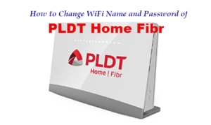 5 Easy Steps to Change PLDT Home Fibr WiFi Name and Password