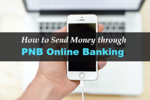 How to Send Money or Transfer Funds through PNB Online Banking