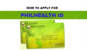 How to Apply for PhilHealth ID and the Benefits of Getting the NEW PhilHealth ID